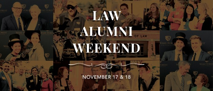Graphic image of photo collage of law alumni at 2016 reunion with the words Law Alumni Weekend November 17 & 18